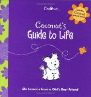 Coconut's Guide to Life