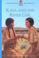 Kaya and the River Girl