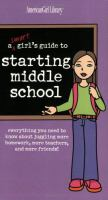 A Smart Girl's Guide to Starting Middle School
