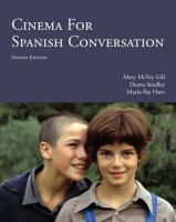Cinema For Spanish Conversation (4th)