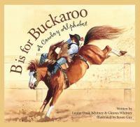 B Is for Buckaroo!