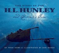 The Story of the H.L. Hunley and Queenie's Coin