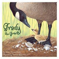 Grady the Goose