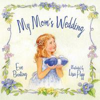 My Mom's Wedding