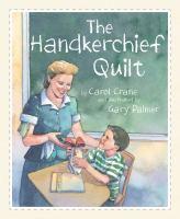 The Handkerchief Quilt