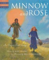 Minnow and Rose