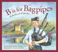 B Is for Bagpipes
