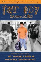 Fat Boy Chronicles : Inspired by A True Story