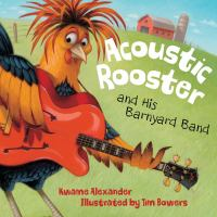 Image: Acoustic Rooster and His Barnyard Band