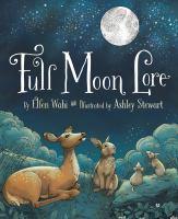 Full Moon Lore