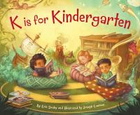 K Is for Kindergarten