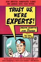 Trust Us, We're Experts!