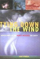 Tying Down the Wind