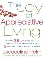 The Joy of Appreciative Living