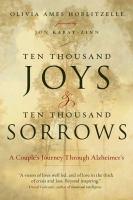 Ten Thousand Joys & Ten Thousand Sorrows