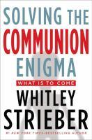 Solving the Communion Enigma