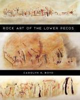 Rock Art of the Lower Pecos