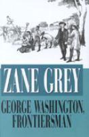 George Washington, Frontiersman