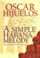 A Simple Habana Melody (from When the World Was Good)