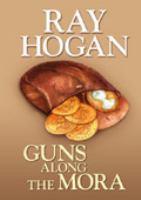 Guns Along the Mora
