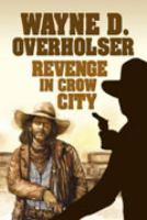 Revenge in Crow City