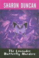 The Lavender Butterfly Murders