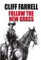 Follow the New Grass