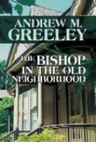 Bishop in the Old Neighborhood