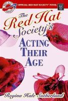 The Red Hat Society's Acting Their Age