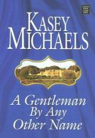 A Gentleman by Any Other Name