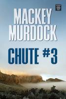 Chute #3