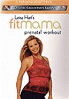Leisa Hart's Fitmama Prenatal Workout