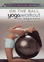 On the Ball Yoga Workout for Beginners