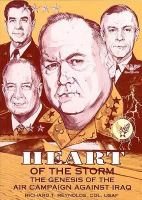 Heart of the Storm. Volume 1: The Genesis of the Air Campaign Against Iraq