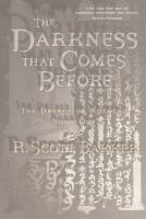 The Darkness That Comes Before