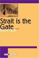 Strait Is the Gate