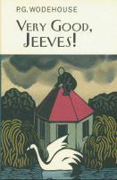 Very Good, Jeeves! / P.G. Wodehouse