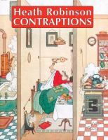 Heath Robinson Contraptions