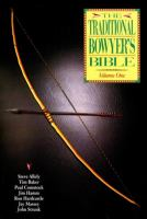 The Traditional Bowyer's Bible, Volume One