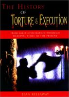 The History of Torture and Execution