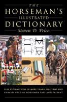 The Horseman's Illustrated Dictionary