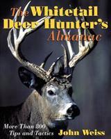 The Whitetail Deer Hunter's Almanac