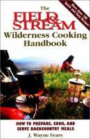 The Field & Stream Wilderness Cooking Handbook