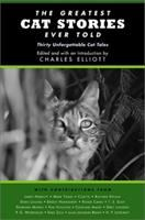 The Greatest Cat Stories Ever Told