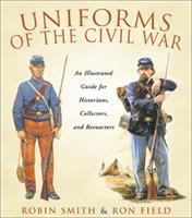 Uniforms of the Civil War