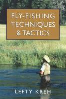 Fly-fishing Techniques & Tactics