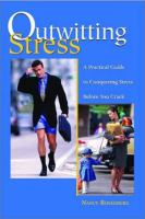 Outwitting Stress