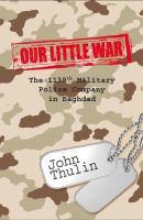 Our Little War / by John Thulin