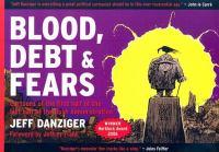 Blood, Debt & Fears