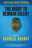 Right to Remain Silent : A Novel